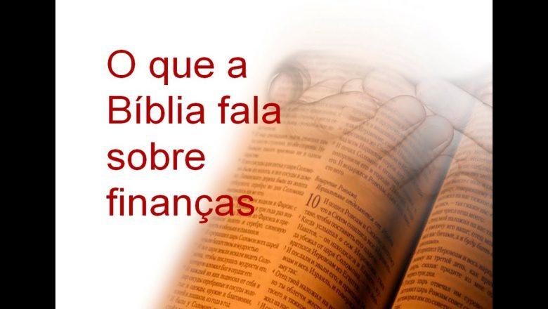 O que a Bíblia fala sobre finanças (Vida sem Dívidas) 2