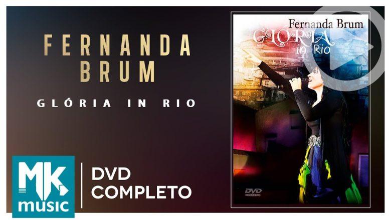 Fernanda Brum – Glória In Rio (DVD COMPLETO)