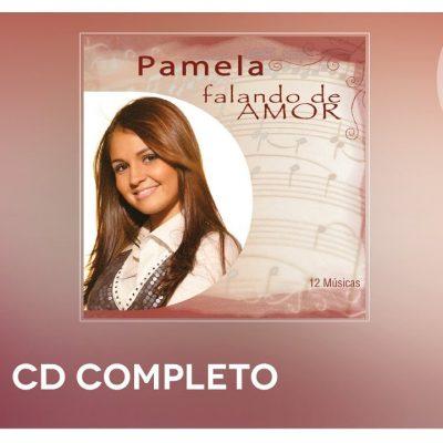 Pamela – Falando de Amor (CD COMPLETO)