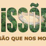 A visão que nos motiva para Missões