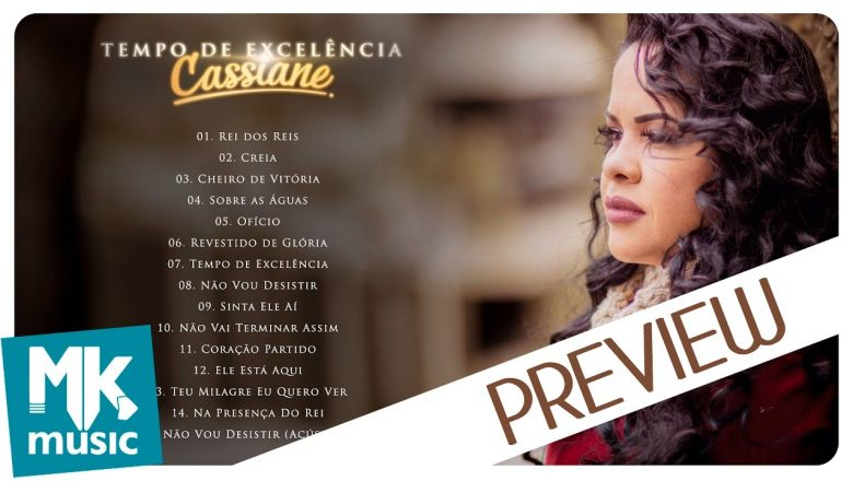 Cassiane – Preview Exclusivo do CD Tempo de Excelência – OUTUBRO 2016