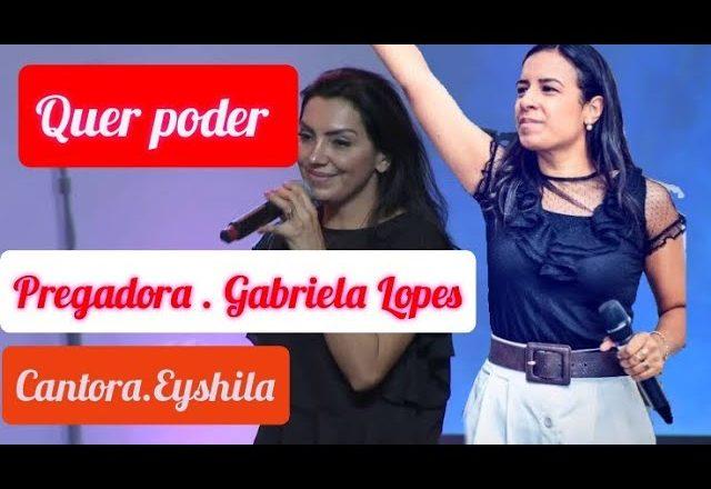 PREGADORA GABRIELA LOPES , CANTORA EYSHILA