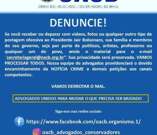 Grupo de advogados conservadores irão processar quem ofender o presidente Jair Bolsonaro