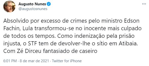 "Augusto Nunes ironiza Lula: ""Absolvido por excesso de crimes pelo ministro Edson Fachin"""
