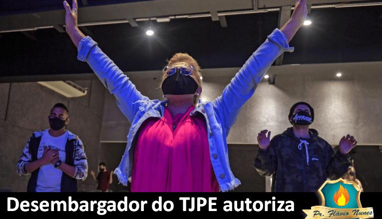 DECISÃO JUDICIAL – Desembargador do TJPE autoriza cultos em igreja do Recife durante quarentena