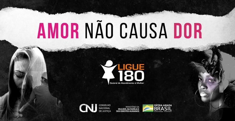 Governo e CNJ lançam campanha de combate à violência contra a mulher