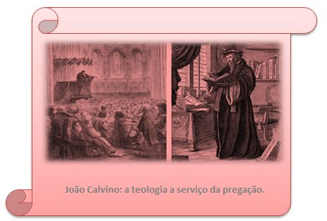 HISTORIOLOGIA PROTESTANTE: Calvino Singularidades: Testemunho Pessoal