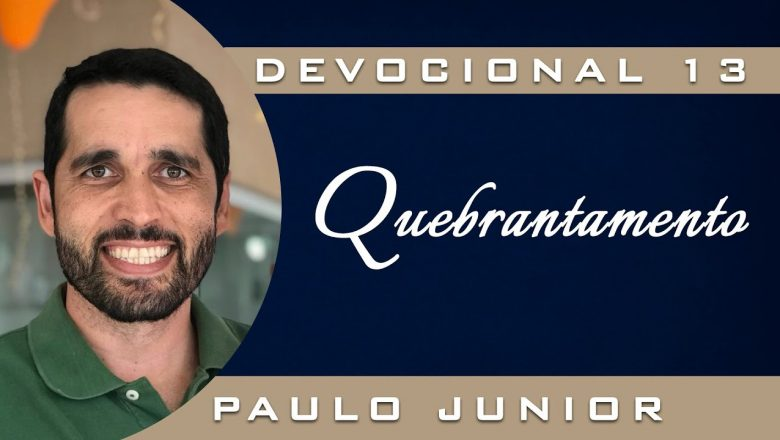 Quebrantamento – Paulo Junior