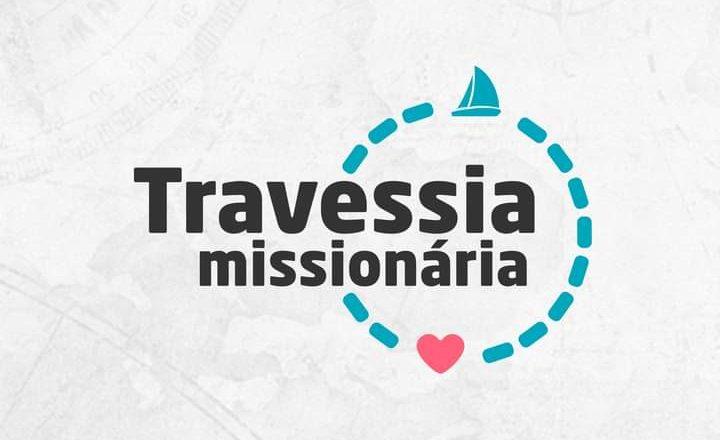 Travessia Missionária: junte-se à MEAP!